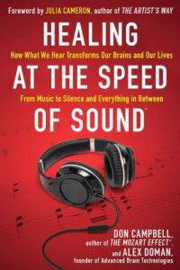 Don Campbell & Alex Doman - Healing At The Speed of Sound - Book