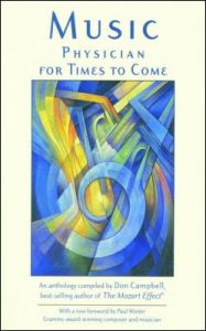 Don Campbell - Music: Physician For Times To Come - Book