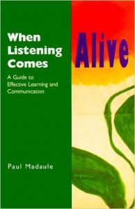 Paul Madaule - When Listening Comes Alive - Book