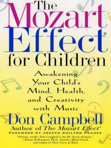 Don Campbell  -The Mozart Effect For Children - Book